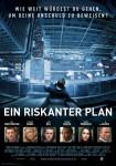 Ein riskanter Plan Plakat